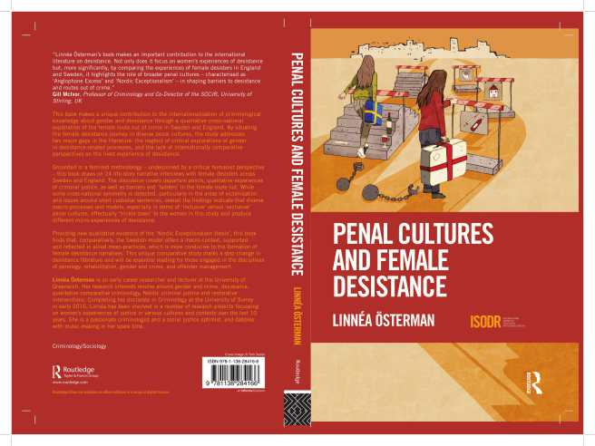 Desistance, Structures, Agency and Policy: Presenting Penal Cultures and Female Desistance at SheffieldUniversity