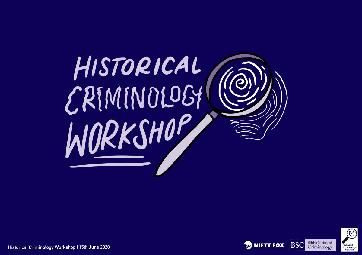 Seven New Conversations in HistoricalCriminology